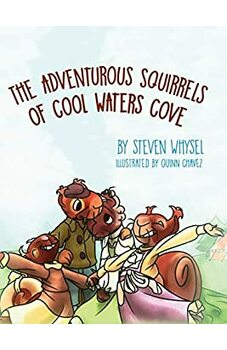 The Adventurous Squirrels of Cool Waters Cove