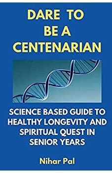 Dare to be a Centenarian