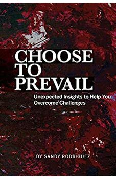 Choose to Prevail