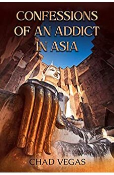 Confessions of an Addict in Asia