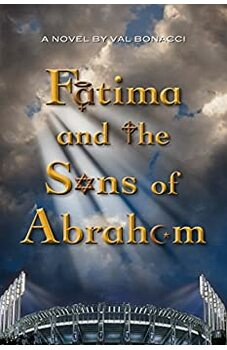 Fatima and the Sons of Abraham