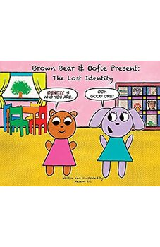 Brown Bear & Oofie Present