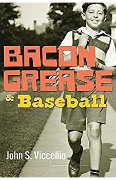 Bacon Grease & Baseball