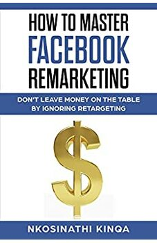 How To Master Facebook Remarketing