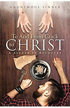 To And From Crack To Christ