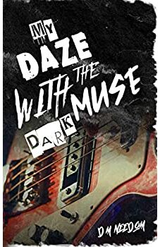 My Daze With The Dark Muse