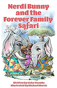 Nerdi Bunny and the Forever Family Safari