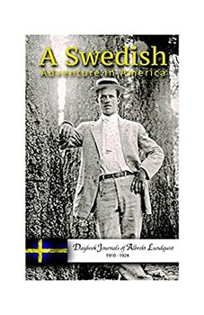 A Swedish Adventure in America