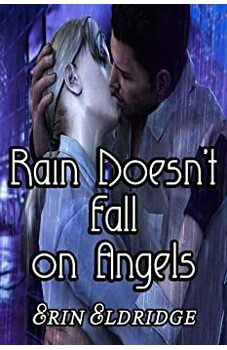 Rain Doesn't Fall on Angels