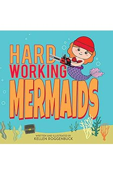 Hard Working Mermaids