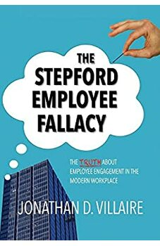 The Stepford Employee Fallacy