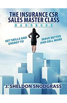 The Insurance CSR Sales Master Class Handbook