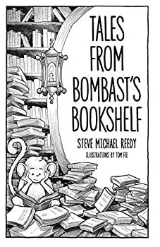 Tales from Bombast's Bookshelf
