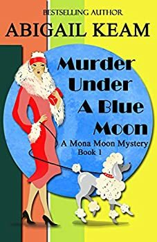 Murder Under A Blue Moon