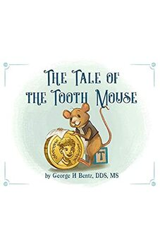 The Tale of the Tooth Mouse