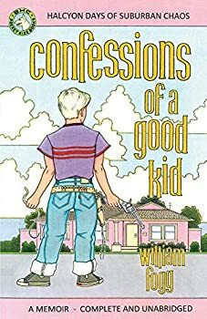 Confessions of a Good Kid