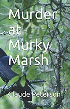Murder at Murky Marsh