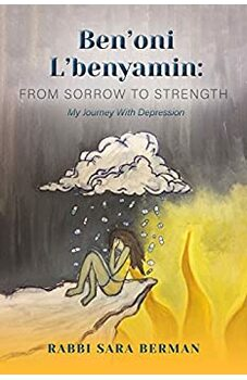 Ben'oni L'Benyamin: From Sorrow to Strength
