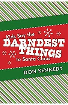 Kids Say the Darndest Things to Santa Claus