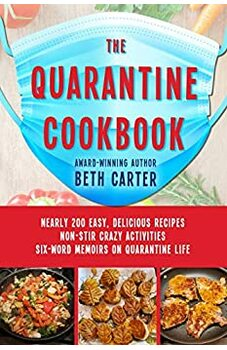 The Quarantine Cookbook