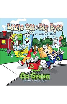 Little Bit & Big Byte Go Green