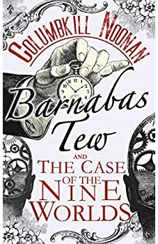 Barnabas Tew and The Case of The Nine Worlds