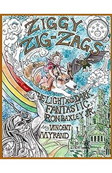 Ziggy Zig-Zags The Light and Dark Fantastic